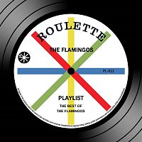 The Flamingos – Playlist: The Best Of The Flamingos