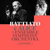 Franco Battiato, Alice, Ensemble Symphony Orchestra – Live In Roma