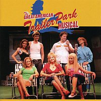 The Great American Trailer Park Musical Original Cast – The Great American Trailer Park Musical