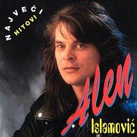 Alen Islamovic – Najveći Hitovi