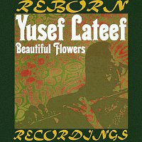 Yusef Lateef – Beautiful Flowers (HD Remastered)