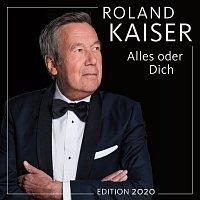 Roland Kaiser – Alles oder dich (Edition 2020)