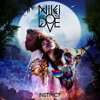 Niki & The Dove – Instinct [Deluxe Version]