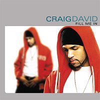 Craig David – Fill Me In (88100)