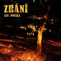 Jan Pouska – Zrání