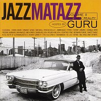 Guru – Jazzmatazz: The New Reality