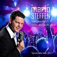 Mario Steffen – Vergessen, dass es Dich gibt