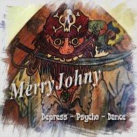 MerryJohny – Depress-Psycho-Dance