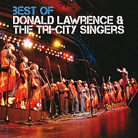 Donald Lawrence & The Tri-City Singers – Best Of [Live]