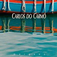 Carlos Do Carmo – Margens