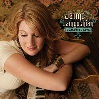 Jaime Jamgochian – Reason To Live