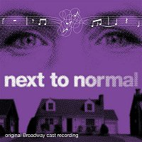 Various Artists.. – Next To Normal (Original Broadway Cast Recording)