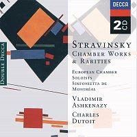 European Soloists Ensemble, Vladimír Ashkenazy, Sinfonietta de Montréal – Stravinsky: Chamber Works & Rarities