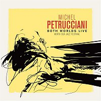 Michel Petrucciani – Both Worlds (Live at the North Sea Jazz Festival)