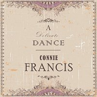 Connie Francis – A Delicate Dance