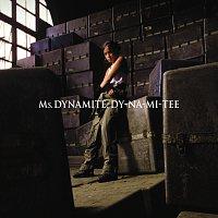 Ms. Dynamite – Dy-na-mi-tee