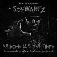 Schwartz – Krieche aus der Tiefe