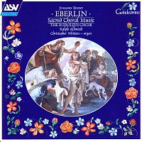 Rodolfus Choir, Christopher Whitton, Ralph Allwood – Eberlin: Sacred Choral Music