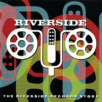 Různí interpreti – The Riverside Records Story