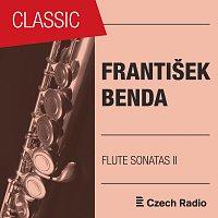 Jan Ostrý, Jana Boušková, Václav Kunt, Lydie Hartelová, Jan Riedlbauch – František Benda: Flute Sonatas II