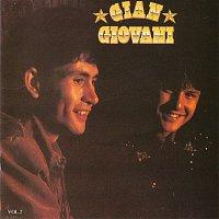 Gian, Giovani – Gian and Giovani - Vol. 2