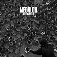 MEGALOH – Regenmacher