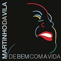 Martinho Da Vila – De Bem Com a Vida