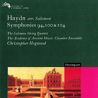 Christopher Hogwood, The Academy Of Ancient Music Chamber Ensemble – Haydn Arr. Salomon: Symphonies Nos. 94, 100 & 104