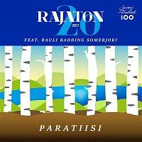 Rajaton, Rauli Badding Somerjoki – Paratiisi
