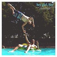 Various Artists.. – Hey Girl, Hey