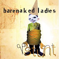 Barenaked Ladies – Stunt (20th Anniversary Edition)