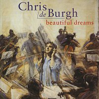 Chris de Burgh – Beautiful Dreams
