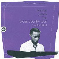 Ahmad Jamal Trio – Cross Country Tour: 1958-1961