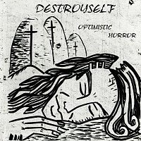 Destroyself – Optimistic Horror