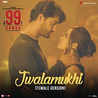 "A.R. Rahman – Jwalamukhi (Female Version) (From ""99 Songs"")"