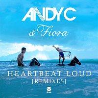Andy C., Fiora – Heartbeat Loud (Remixes)