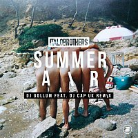 ItaloBrothers – Summer Air (DJ Gollum feat. DJ Cap UK Remix)
