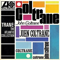 John Coltrane – Trane: The Atlantic Collection (Remastered)
