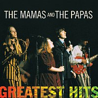 The Mamas & The Papas – Greatest Hits: The Mamas & The Papas
