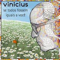 Různí interpreti – Se Todos Fossem Iguais A Voce - (Homenagem A Vinícius)
