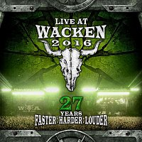 1349 – Live At Wacken 2016 - 27 Years Faster : Harder : Louder