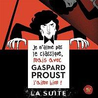 Eric Le Sage, Erik Satie – Je n'aime pas le classique, mais avec Gaspard Proust j'aime bien ! La suite...