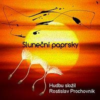 Rostislav Prochovník – Sluneční paprsky