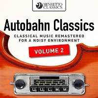 Various Artists.. – Autobahn Classics, Vol. 2 (Classical Music Remastered for a Noisy Environment)