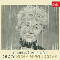 Olga Scheinpflugová – Herecký portrét Olgy Scheinpflugové