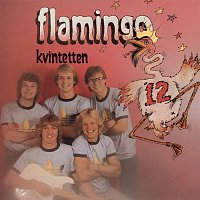 Flamingokvintetten – Flamingokvintetten 12
