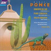 Jorge Federico Osorio, Alfonso Moreno, Henryk Szeryng, Enrique Bátiz – Ponce: Concierto del Sur; Piano Concerto; Violin Concerto