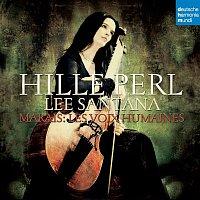 Hille Perl, Marin Marais – Les Voix Humaines