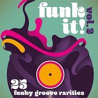 Various  Artists – Funk It! 25 Funky Groove Rarities, Vol. 2