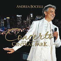 Andrea Bocelli – Concerto: One Night In Central Park
